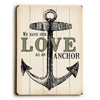 We Have Our Love As An Anchor