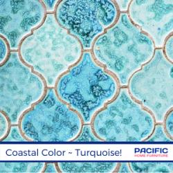 Coastal Color, Turquoise!