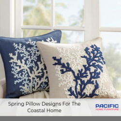 Spring Pillow Styles For The Coastal Home