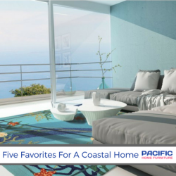 Five Favorites For A Coastal Home