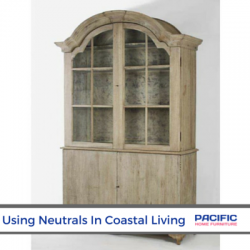 Using Neutrals in Coastal Living