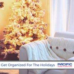 Get An Organized Feeling Before The Holidays Arrive